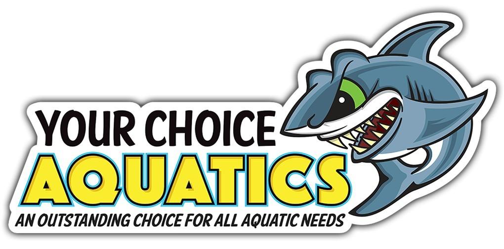 Your Choice Aquatics